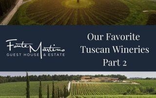 Unsere beliebtesten toskanischen Weingüter - Teil 2